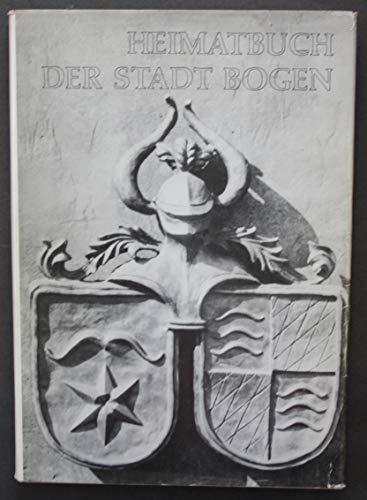 Heimatbuch der Stadt Bogen.