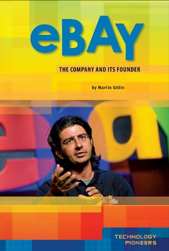 ebay-company-and-its-founder-technology-pioneers