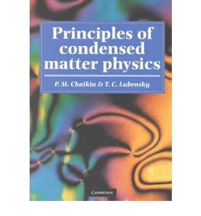 [ PRINCIPLES OF CONDENSED MATTER PHYSICS ] by Lubensky, T. C. ( Author ) [ Sep- 28-2000 ] [ Paperback ]
