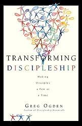 Transforming Discipleship: Making Disciples a Few at a Time
