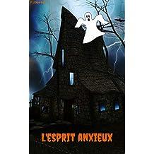 El espíritu ansioso (Spanish Edition)