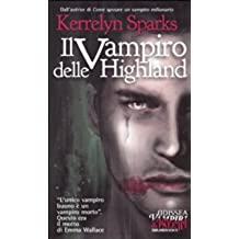 Il vampiro delle Highland (Odissea. Vampiri & paletti)