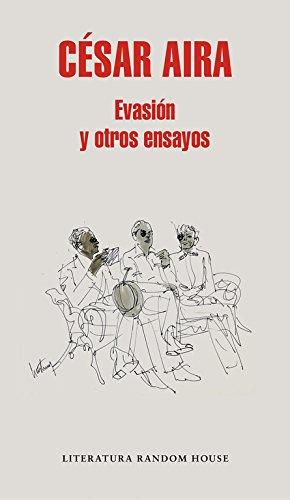 Evasión y otros ensayos (Literatura Random House)
