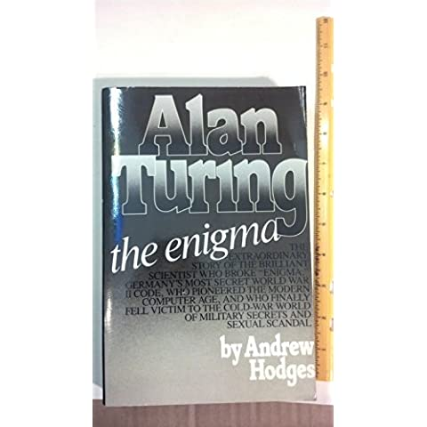 Alan Turing: The Enigma by Andrew Hodges (1984-11-01)