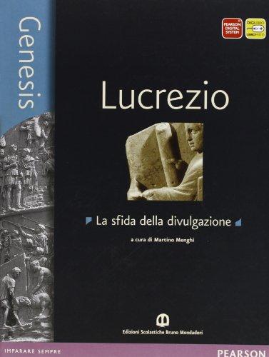 Genesis. Lucrezio. Con e-book. Con espansione online. Per le Scuole superiori