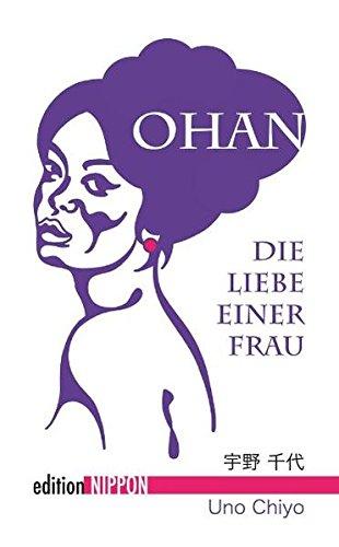 Ohan: Die Liebe einer Frau (Edition Nippon)