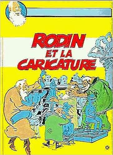 Téléchargement Rodin et la caricature : Exposition, Musée Rodin, 26 juin - 30 septembre 1990 pdf, epub ebook