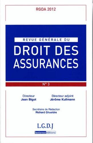 Revue Generale de Droit des Assurances N 3 - 2012 par Collectif