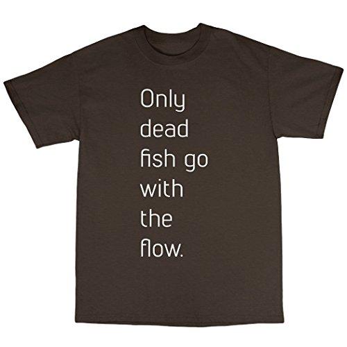 Only Dead Fish Go With The Flow T-Shirt Baumwolle Zartbitter-Schokolade
