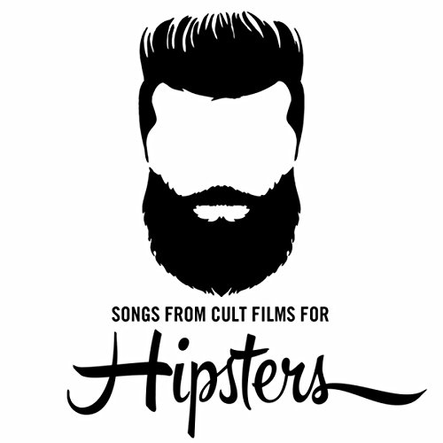 Songs from Cult Films for Hipsters