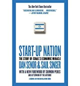 Start-Up Nation: The Story of Israel's Economic Miracle Senor, Dan ( Author ) Sep-07-2011 Paperback