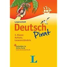 Deutschpirat 3. Klasse Aufsatz, Leseverständnis - Buch und Lösungsheft