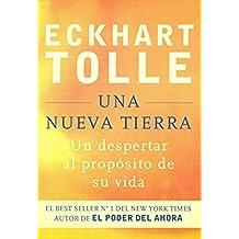 UNA NUEVA TIERRA (Spanish Edition)