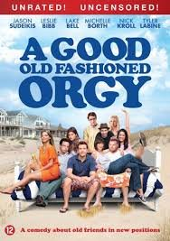 A Good Old Fashioned Orgy [DVD]