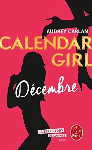 Décembre (Calendar Girl, Tome 12) par Audrey Carlan
