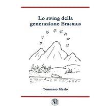 Lo swing della generazione Erasmus