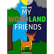 These Are My Woodland Friends (English Edition)