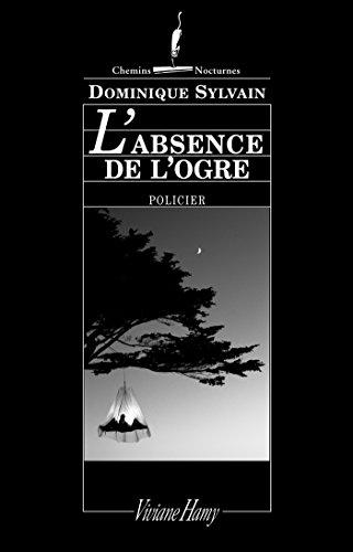 L'Absence de l'ogre par Dominique Sylvain