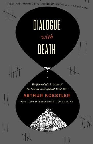 Dialogue with Death: The Journal of a Prisoner of the Fascists in the Spanish Civil War