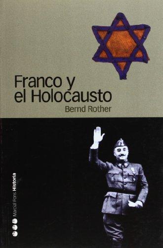 Franco y el holocausto por Bernd Rother