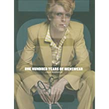 One Hundred Years of Menswear by Cally Blackman (2009-09-16)