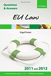 Q & A Revision Guide: EU Law 2011 and 2012 (Law Questions & Answers)