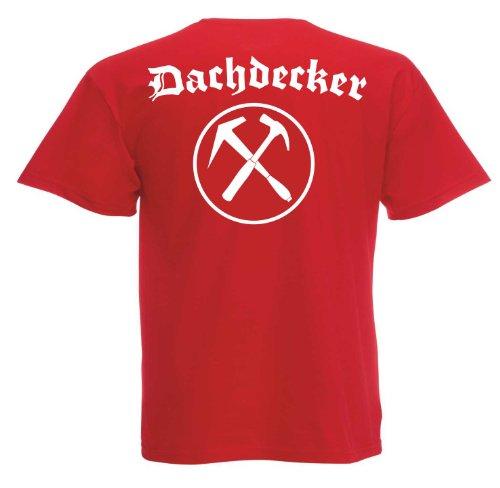 Dachdecker II Backprint T406 Unisex T-Shirt Textilfarbe: rot, Druckfarbe: weiß