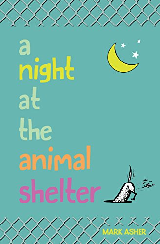 A Night at the Animal Shelter (English Edition)