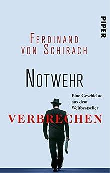 Notwehr von [Schirach, Ferdinand von]
