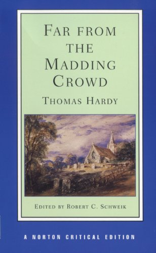 Far from the Madding Crowd (Norton Critical Editions) por Thomas Hardy