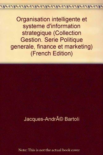 Organisation intelligente et système d'information stratégique