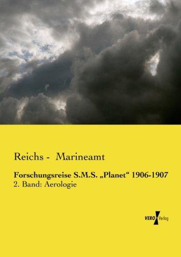 Forschungsreise S.M.S. ?Planet? 1906-1907: 2. Band: Aerologie