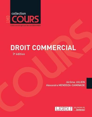 Droit commercial par Jérôme Julien