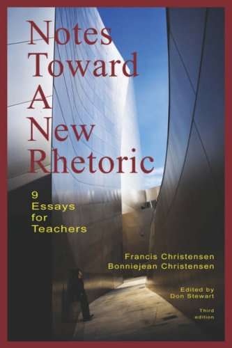 NOTES TOWARD A NEW RHETORIC: 9 Essays for Teachers por Francis Christensen