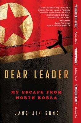 [{ Dear Leader By Jin-Sung, Jang ( Author ) Jan - 27- 2015 ( Paperback ) } ]