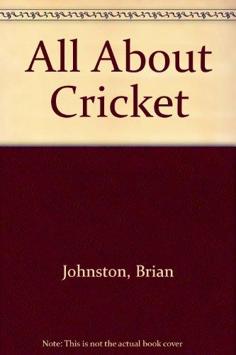 All About Cricket por Brian Johnston