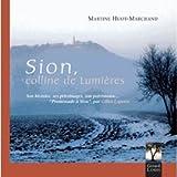 Sion, colline de Lumières