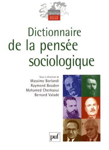 Dictionnaire de la pens?e sociologique by Massimo Borlandi (January 19,2005)