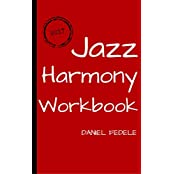 Jazz Harmony Workbook: 80 exercises with solutions for beginners (English Edition)