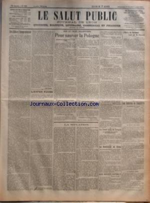 SALUT PUBLIC (LE) [No 190] du 01/08/1920 - LES ALLIES ET L'EUROPE ORIENTALE PAR RENE PINON - L'ENFER RUSSE - SUR LE FRONT BOLCHEVISTE - POUR SAUVER LA POLOGNE - LA SITUATION - LE TRAITE AVEC LA TURQUIE - LA REVOLUTION EN CHINE - QUE DEVIENT FAYCAL - L'OEUVRE DE PARLEMENT JUGES PAR M POINCARE - LES EMBARRAS DE L'ANGLETERRE