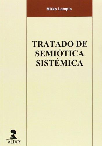 Tratado de semiótica sistémica (Ediciones Alfar)