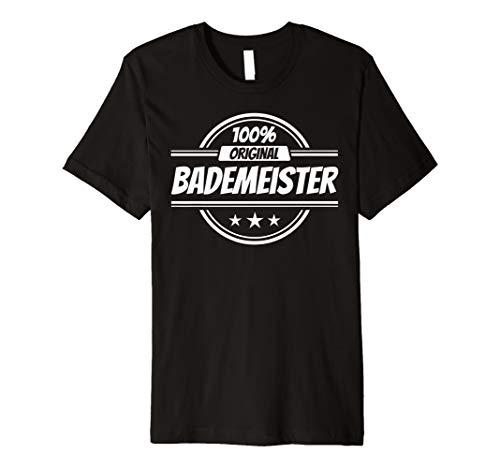 Bademeister Geschenke lustiger Spruch T-Shirt