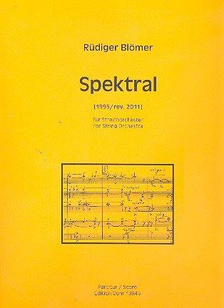 Spektral : für Streichorchester Partitur