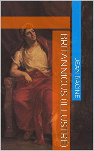 135b5090358 Britannicus (Illustré) eBook  Jean Racine