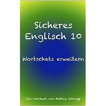 Sicheres Englisch 10: Wortschatz erweitern