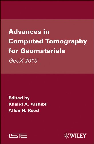 Applications of X-ray Microtomography to Geomaterials (Iste)