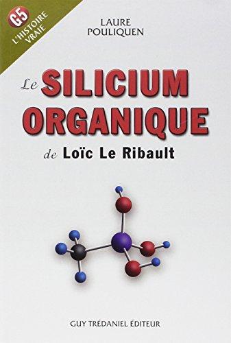 Le Silicium Organique de Loïc Le Ribault : G5, l'Histoire Vraie