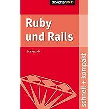 Ruby und Rails. schnell + kompakt
