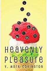 [ HEAVENLY PLEASURE ] Covington, V Mark (AUTHOR ) Oct-22-2013 Paperback Paperback