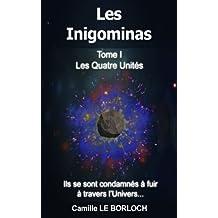 Les Inigominas: Les Quatre Unités